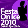 K-pop, Korean Music CD BROWN EYED GIRLS - FEST ON ICE 2010 (SPECIAL ALBUM)