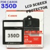 PROFESSIONAL PRO OPTICAL GLASS LCD SCREEN PROTECTOR FOR Canon 350D